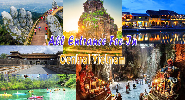 List Entrance Fee Of Tourist Attractions In Central Vietnam 2020